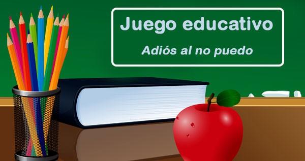 """Juego Educativo para el aula: ¡Adiós al """"No puedo""""!"""