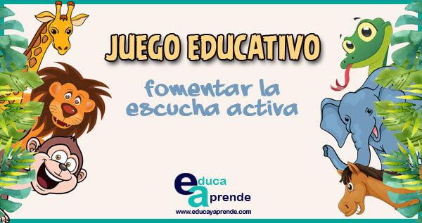 escucha activa, juego educativo, dinamica educativa