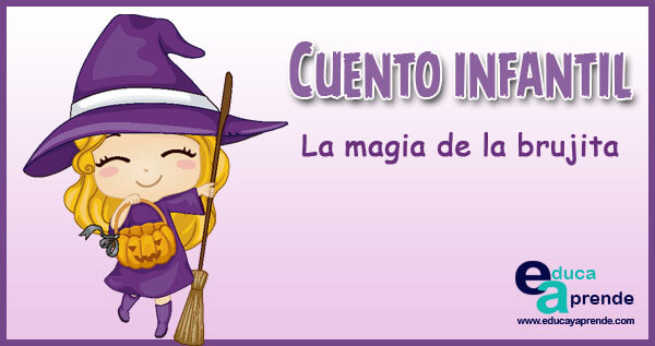 cuentos de brujas para niños, Cuentos Infantiles de magia