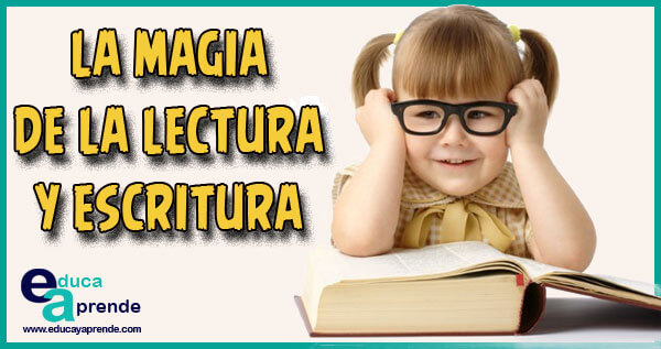 la magia de la lectura, lectura y la escritura