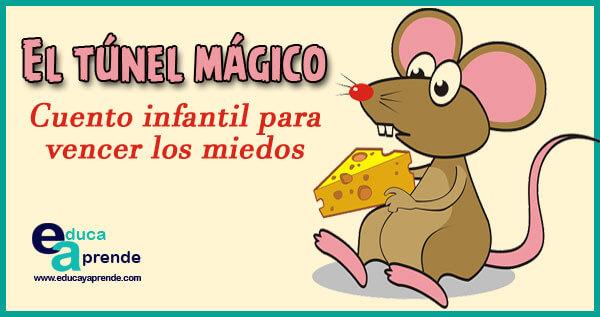 tunel magico, cuento infantil, cuento para niños
