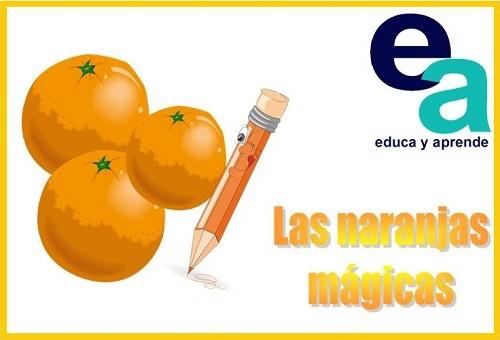 Cuento infantil: Las naranjas mágicas