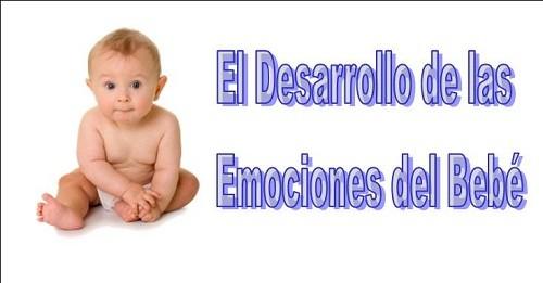 El Desarrollo de las Emociones del Bebé
