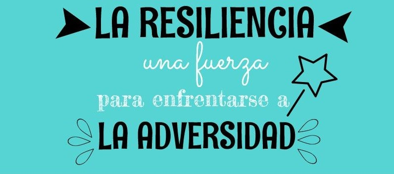 La Resiliencia.  Infografía