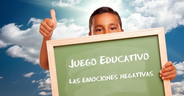 Emociones negativas en los niños. Juego para aprender a controlarlas