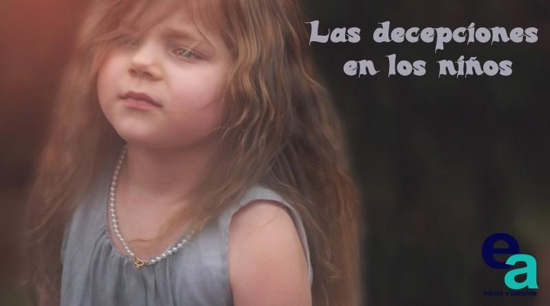 Las decepciones en los niños
