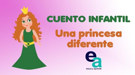 Cuento infantil: Una princesa diferente