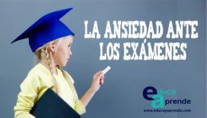 La ansiedad ante los exámenes