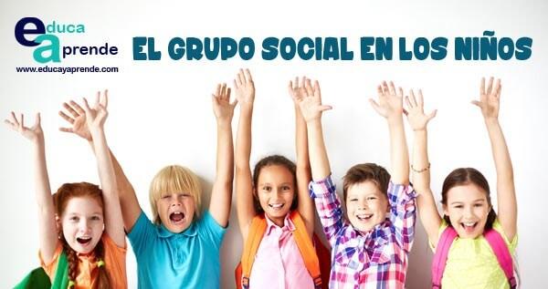 grupo social, que es un grupo social para niños, que es un grupo social