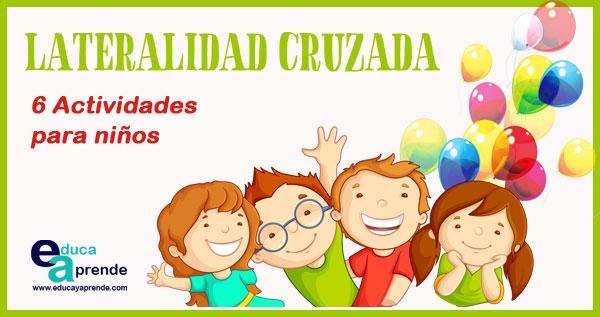Lateralidad Cruzada En Niños 6 Actividades Para Trabajar En Niños